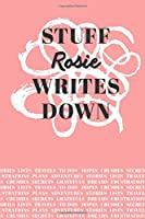 Stuff Rosie Writes Down: Personalized Journal / Notebook (6 x 9 inch) with 110 wide ruled pages inside [Soft Coral]