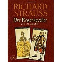 Strauss: Der Rosenkavalier: Vocal Score (Dover Vocal Scores)