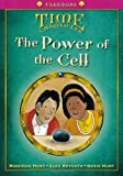 Oxford Reading Tree: Level 10+: Treetops Time Chronicles: Power of the Cell