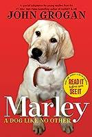 Marley: A Dog Like No Other