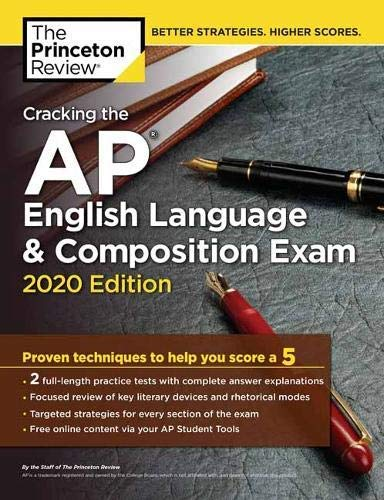 Cracking the AP English Language & Composition Exam, 2020 Edition: Practice Tests & Prep for the NEW 2020 Exam (College Test Preparation) (English Edition)