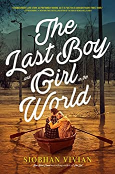 The Last Boy and Girl in the World by [Vivian, Siobhan]