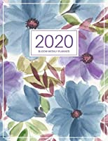 Bloom Weekly Planner: 2020 Year At A Glance And Vertical Dated Pages With To-Do List and More.
