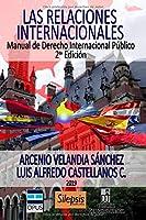 Las relaciones internacionales: Manual de Derecho Internacional Público