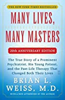 Many Lives Many Masters: The True Story of a Prominent Psychiatrist His Young Patient and the Past-Life Therapy That Changed Both Their Lives [並行輸入品]