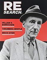 William S. Burroughs, Throbbing Gristle, Brion Gysin (Re/Search)