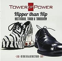 ヒッパー・ザン・ヒップ~ライヴ・イン・ザ・スタジオ74