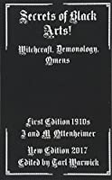 Secrets of Black Arts!: Witchcraft, Demonology, Omens