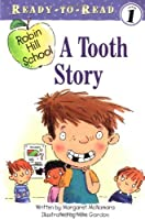 A Tooth Story (Robin Hill School) by Margaret McNamara(2004-07-01)