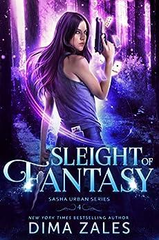 Sleight of Fantasy (Sasha Urban Series Book 4) by [Zales, Dima, Zaires, Anna]