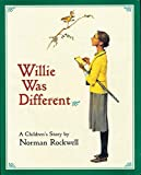 Willie Was Different: A Children's Story