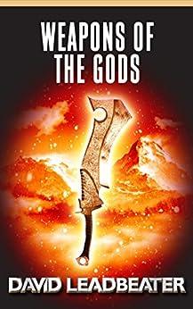 Weapons of the Gods (Matt Drake Book 18) by [Leadbeater, David]
