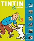 Tintin and Snowy Album: v. 3