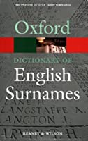A Dictionary of English Surnames (Oxford Paperback Reference S) by Percy H Reaney(2005-01-01)