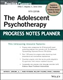 The Adolescent Psychotherapy Progress Notes Planner (PracticePlanners) 画像