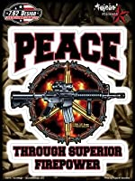 """7.62 Design - Peace Sign Superior Firepower 6x8 ステッカー Sticker - 6 x 8"""" - Weather Resistant, Long Lasting for Any Surface"""