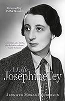 Josephine Tey: A Life