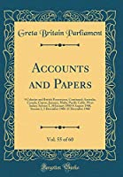 Accounts and Papers, Vol. 55 of 60: 9 Colonies and British Possessions, Continued; Australia, Canada, Cyprus, Jamaica, Malta, Pacific Cable, West Indies; Session 1, 30 January 1900-8 August 1900, Session 2, 3 December 1900-15 December 1900
