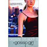 Gossip Girl 4: Because I'm Worth It