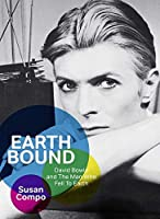 Earthbound: David Bowie and The Man who fell to Earth: Englische Originalausgabe / Original English edition