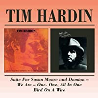 Suite For Susan Moore And Damion: We Are One, One, All In One / Bird On A Wire by Tim Hardin (2000-03-21)