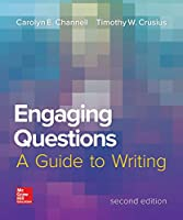 Engaging Questions: A Guide to Writing 2e (Composition)
