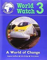 A World of Change: Pupil Book 3 (World Watch 3)