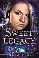 Sweet Legacy (A Sweet Venom Book)