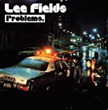Problems by Lee Fields (2010-07-27)