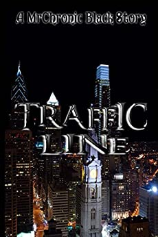 Traffic Line by [Black, MrChronic]