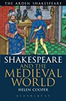 Shakespeare and the Medieval World (Arden Critical Companions) by Helen Cooper(2012-10-16)