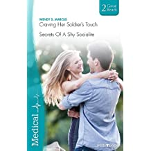 Craving Her Soldier's Touch/Secrets Of A Shy Socialite