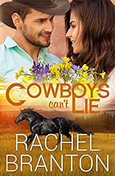 Cowboys Can't Lie (Lily's House Book 7) by [Branton, Rachel]