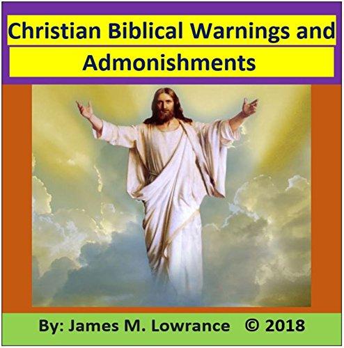 Christian Biblical Warnings and Admonishments (English Edition)