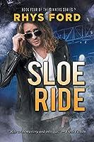 Sloe Ride (Sinners Series)