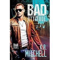 Bad Attitude (Bad in Baltimore Book 3) (English Edition)