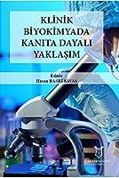 Klinik Biyokimyada Kanita Dayali Yaklasim