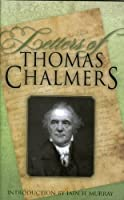 Letters of Thomas Chalmers