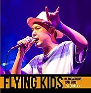 FLYING KIDS Billboard Live Tour 2015 [LIVE DIRECT]