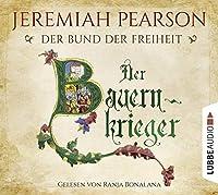 Der Bauernkrieger: Der Bund der Freiheit. Historischer Roman.