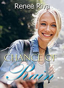 Chance of Rain: A sweet Christian romantic comedy (Stranded Book 3) by [Riva, Renee]
