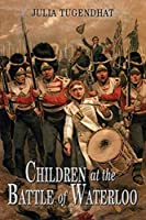 Children at the Battle of Waterloo
