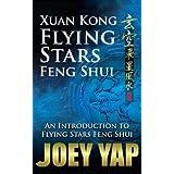 Xuan Kong Flying Stars Feng Shui (English Edition)