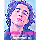Timothee Chalamet: The unofficial fan coloring book