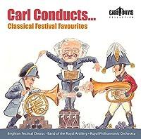 Carl Conduccts.Classical Festival Favourites