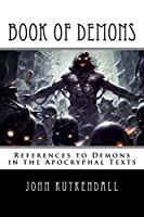 Book of Demons: References to Demons in the Apocryphal Texts