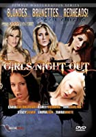 Girls Night Out - Adult Entertainment Series - Blondes Brunettes Redheads. [並行輸入品]