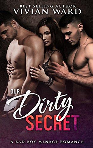Our Dirty Secret A Mfm Menage Romance By Ward Vivian