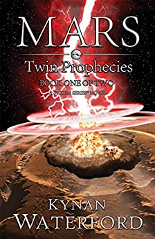 Mars - Twin Prophecies by [Waterford, Kynan]