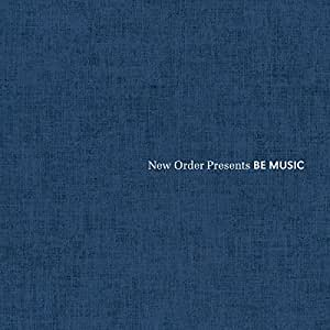 ニュー・オーダー・プレゼンツ・ビー・ミュージック (NEW ORDER PRESENTS BE MUSIC)